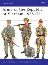 Army of the Republic of Vietnam 1955-75 by Gordon Rottman - Paperback -  2010 - from Viceroy Books and Biblio com