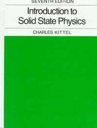 Introduction to Solid State Physics by Charles Kittel - 1958
