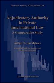 Adjudicatory Authority in Private International Law A Comprehensive Study (The Hague Academy of International Law Monographs Volume 5)