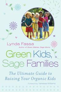 Green Kids, Sage Families