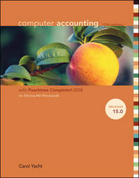 Computer Accounting with Peachtree Complete 2008, Release 15.0 with CD-ROM