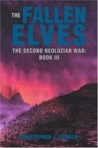 The Fallen Elves Second Neoluzian War: Book III