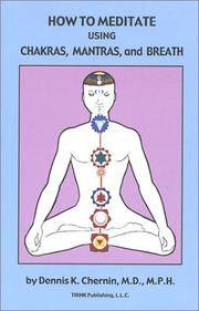 HOW TO MEDITATE USING CHAKRAS, MANTRAS AND BREATH (book + CD)