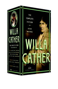 image of Willa Cather: The Complete Fiction and Other Writings