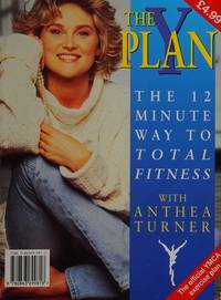 The Y Plan: The 12 Minute Way to Total Fitness with Anthea Turner