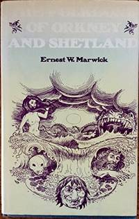 The folklore of Orkney and Shetland by Ernest W Marwick - First Edition - 1975 - from Three Geese In Flight Celtic Books and Biblio.com