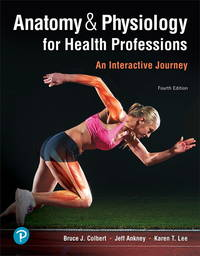 image of Anatomy_Physiology for Health Professions: An Interactive Journey, Paperback, 4th edition.