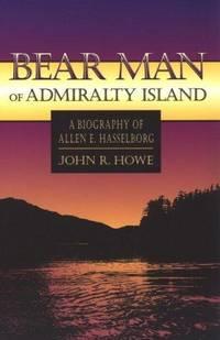 Bear Man Of Admiralty Island