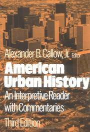 American Urban History: An Interpretive Reader with Commentaries