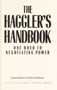The Haggler's Handbook  One Hour to Negotiating Power