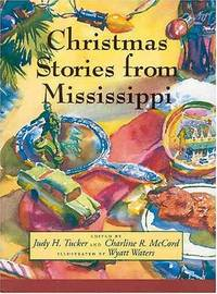 Christmas Stories from Mississippi`