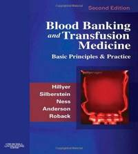 Blood Banking and Transfusion Medicine: Basic Principles and Practice by  John D  Roback MD  PhD - Hardcover - from Phatpocket Limited and Biblio.co.uk