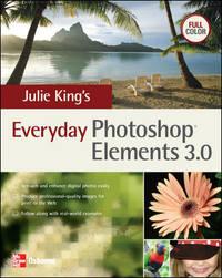 Julie King's Everyday Photoshop Elements 3
