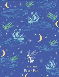Peter Pan (Puffin Classics) by Barrie, J. M - 2010