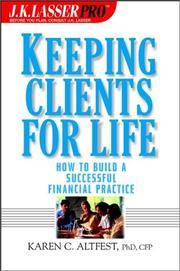 J.K. Lasser Pro Keeping Clients for Life