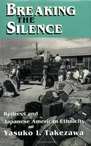 BREAKING THE SILENCE: REDRESS AND JAPANESE AMERICAN ETHNICITY