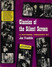Classics of the Silent Screen: A Pictorial Treasury