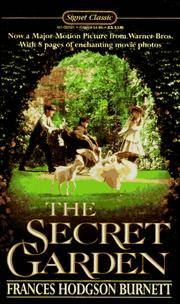 The Secret Garden: Tie-In Edition (A Signet classic) by  Frances Hodgson Burnett - Paperback - from Good Deals On Used Books and Biblio.com