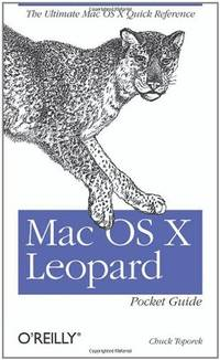 Mac OS X Leopard Pocket Guide by  Chuck Toporek - Paperback - 2007 - from MVE Inc. (SKU: Alibris_0022978)