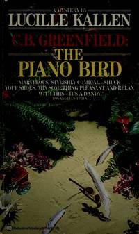 C. B. Greenfield: The Piano Bird