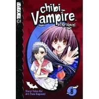 Chibi Vampire: The Novel Volume 8 (Chibi Vampire: The Novel (Tokyopop))