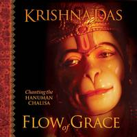 FLOW OF GRACE: Chanting The Hanuman Chalisa (H + 2 CD) (revised edition)