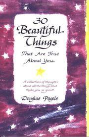30 Beautiful Things That Are True About You: A collection of thoughts about all the things that...