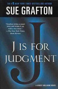 J is for Judgment: A Kinsey Millhone Novel (Kinsey Millhone Alphabet Mysteries)
