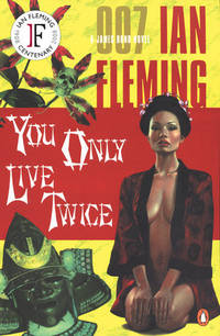 You Only Live Twice (James Bond) by  Ian Fleming - Paperback - 1965-07-01 - from Thi Books and Biblio.co.uk