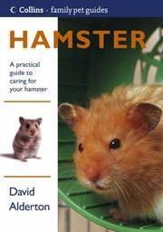 Hamster: Practical Guide To Caring For Your Hamster