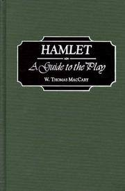 Hamlet:   A Guide to the Play by  W. Thomas MacCary - 1st Edition; 1st Printing - 1998 - from Mainly Books and Biblio.com