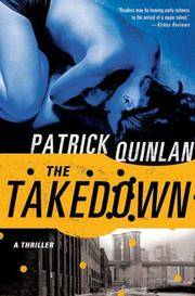 The Takedown. A Thriller