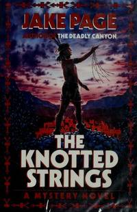 The Knotted Strings. A Mystery Novel