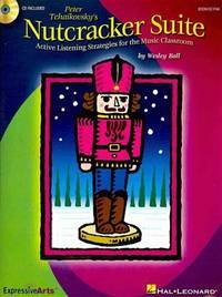 image of Nutcracker Suite: Active Listening Strategies for the Music Classroom
