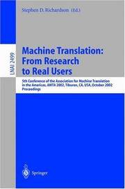 Machine Translation: From Research to Real Users; 5th Conference of the Association for Machine Translation in… by  Stephen D Richardson  - Hardcover  - 2002  - from Doss-Haus Books (SKU: 011825)