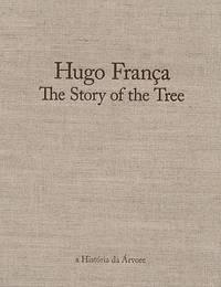 HUGO FRANCA: The Story of the Tree