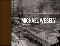Michael Wesely:  Open Shutter.