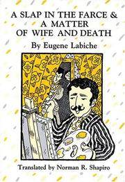 A Slap in the Farce and a Matter of Wife and Death (Tour De Farce)