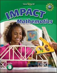 IMPACT Mathematics, Grade 8 Student Edition (MATH APPLIC & CONN CRSE)