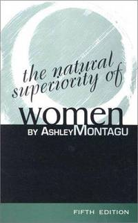 image of The Natural Superiority of Women: Fifth Edition: Fifth Edition