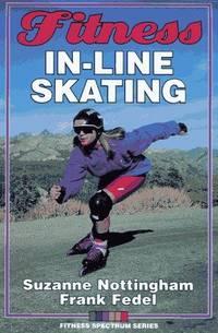 Fitness In-Line Skating (Fitness Spectrum)