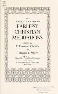The Macmillan Book of Earliest Christian Meditations