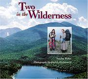 Two in the Wilderness : Adventures of a Mother and Daughter in the  Adirondack Mountains