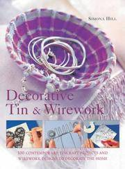 Decorative Tin and Wirework