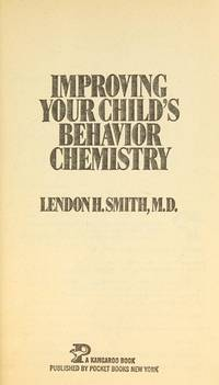Improving Your Child's Behavior Chemistry
