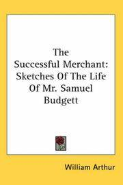 image of The Successful Merchant: Sketches Of The Life Of Mr. Samuel Budgett