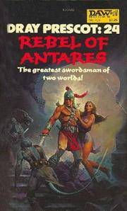 Rebel of Antares (Dray Prescot #24)