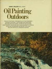 Oil Painting Outdoors by John C. Pellew - Hardcover - from Discover Books (SKU: 3224838265)