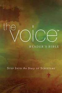 The Voice Readers Bible, Paperback: Step Into the Story of Scripture