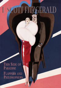 F. Scott Fitzgerald: This Side of Paradise, Flappers and Philosophers (Gramercy Modern Classics)
